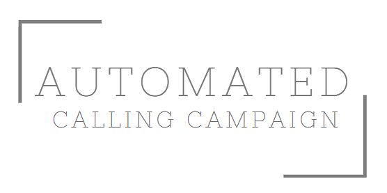 Automated Calling Campaign